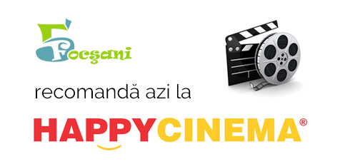 Program Happy Cinema Focșani