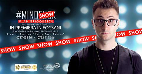 Vlad Grigorescu Mindshow Tour Focsani