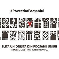 Elita unionistă din Focșanii Unirii